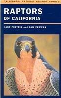 9780520237087: Raptors of California (California Natural History Guides)
