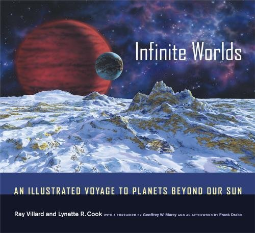 9780520237100: Infinite Worlds: An Illustrated Voyage to Planets beyond Our Sun