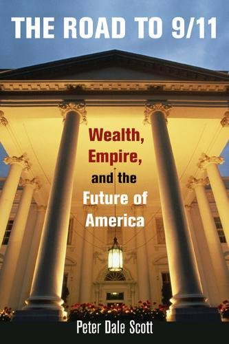 9780520237735: The Road to 9/11: Wealth, Empire, and the Future of America