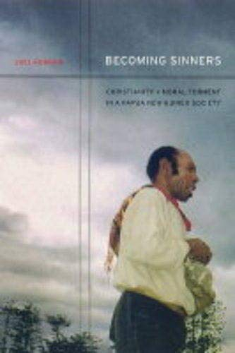 9780520238008: Becoming Sinners: Christianity and Moral Torment in a Papua New Guinea Society (Ethnographic Studies in Subjectivity)