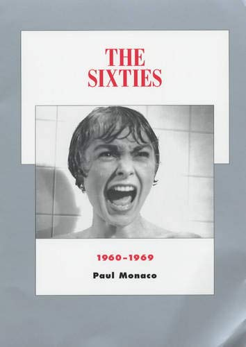 9780520238046: The Sixties: 1960-1969