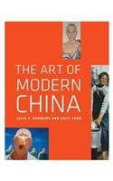 9780520238145: The Art of Modern China