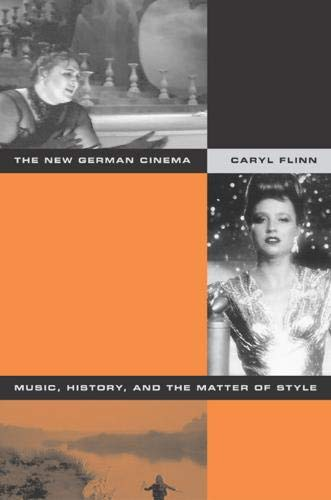 9780520238237: The New German Cinema - Music, History, and the Matter of Style