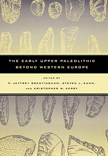 The Early Upper Paleolithic Beyond Western Europe (Hardback)