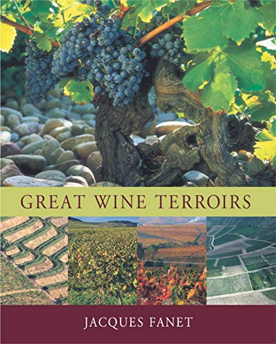 Great Wine Terroirs (Hardback): Jacques Fanet