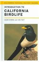 9780520238619: Introduction to California Birdlife (California Natural History Guides)
