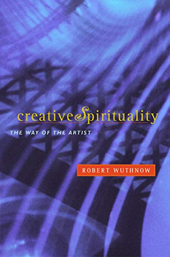 9780520239166: Creative Spirituality: The Way of the Artist