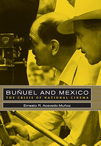 9780520239524: Bunuel and Mexico: The Crisis of National Cinema