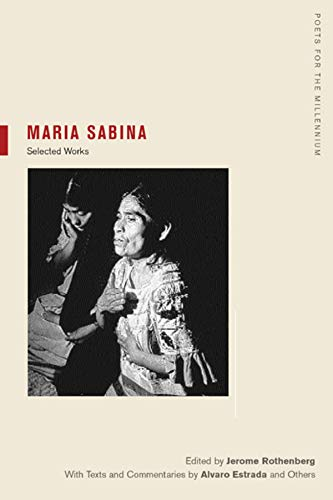 9780520239531: Maria Sabina: Selections (Poets for the Millennium)