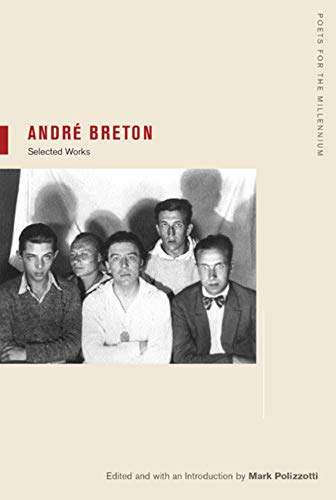 9780520239548: André Breton: Selections (Poets for the Millennium)