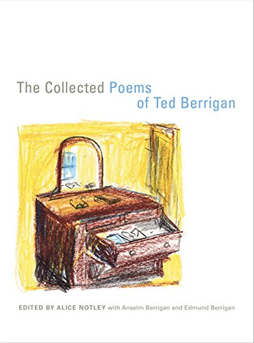 The Collected Poems of Ted Berrigan (Hardback): Ted Berrigan