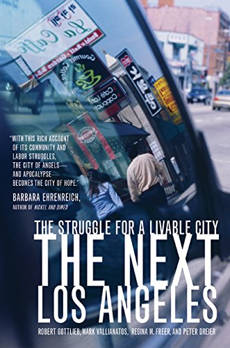 The Next Los Angeles: The Struggle for a Livable City: Robert Gottlieb