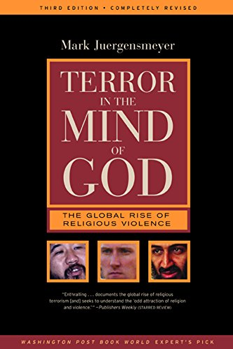 9780520240117: Terror in the Mind of God: The Global Rise of Religious Violence (Comparative Studies in Religion & Society)