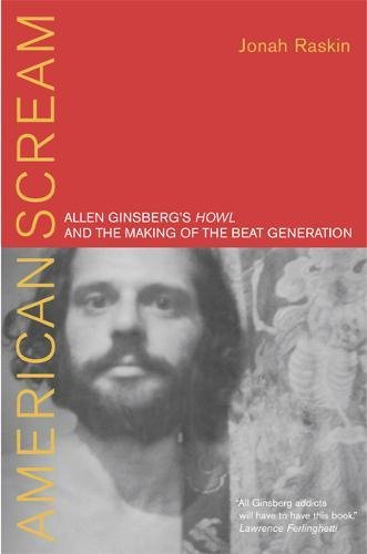 American Scream: Allen Ginsberg's Howl and the Making of the Beat Generation (SIGNED)