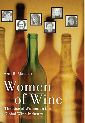 9780520240513: Women of Wine: The Rise of Women in the Global Wine Industry