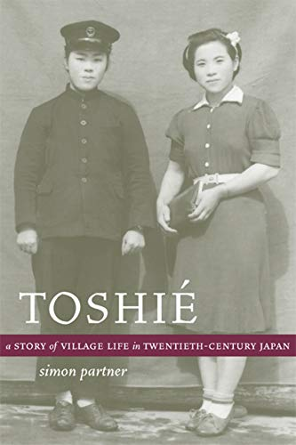 9780520240971: Toshie: A Story of Village Life in Twentieth-Century Japan