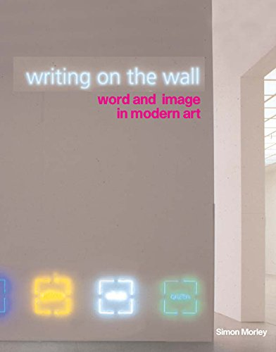 9780520241084: Writing on the Wall: Word and Image in Modern Art