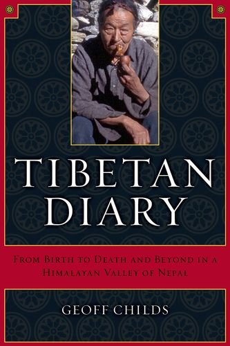 9780520241091: Tibetan Diary: From Birth to Death and Beyond in a Himalayan Valley of Nepal