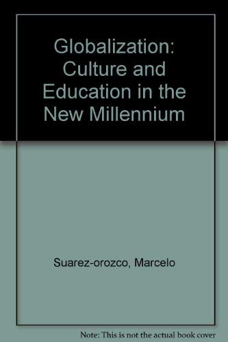 9780520241237: Globalization: Culture and Education in the New Millennium