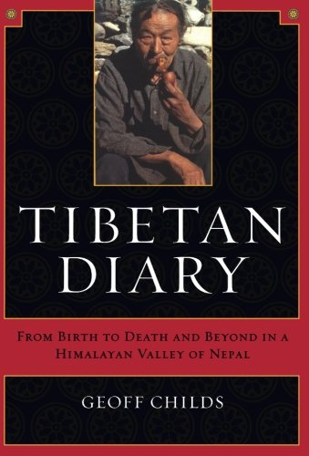 9780520241336: Tibetan Diary: From Birth to Death and Beyond in a Himalayan Valley of Nepal
