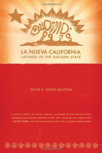 9780520241459: La Nueva California: Latinos in the Golden State