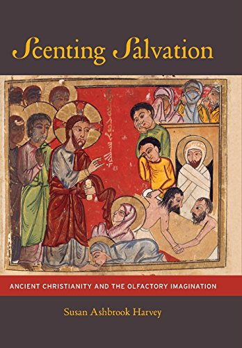 9780520241473: Scenting Salvation: Ancient Christianity and the Olfactory Imagination