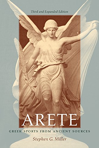 Arete : Greek Sports from Ancient Sources: Stephen G. Miller