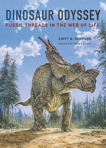 9780520241633: Dinosaur Odyssey: Fossil Threads in the Web of Life