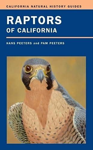9780520242005: Raptors of California (California Natural History Guides)