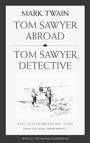9780520242029: Tom Sawyer Abroad / Tom Sawyer, Detective (Mark Twain Library)