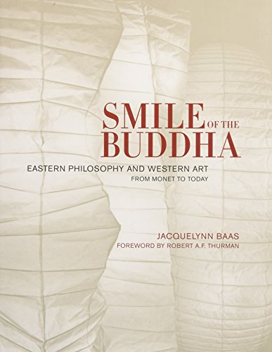 9780520242081: Smile of the Buddha: Eastern Philosophy and Western Art from Monet to Today
