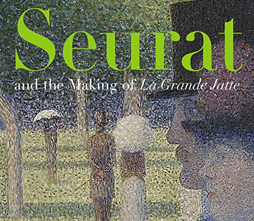 "Seurat and the Making of ""La Grande Jatte"": Herbert, Robert L.; Harris, Neil"