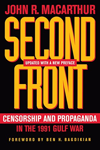 9780520242319: Second Front: Censorship and Propaganda in the 1991 Gulf War