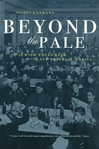 9780520242326: Beyond the Pale: The Jewish Encounter with Late Imperial Russia (Studies on the History of Society & Culture)