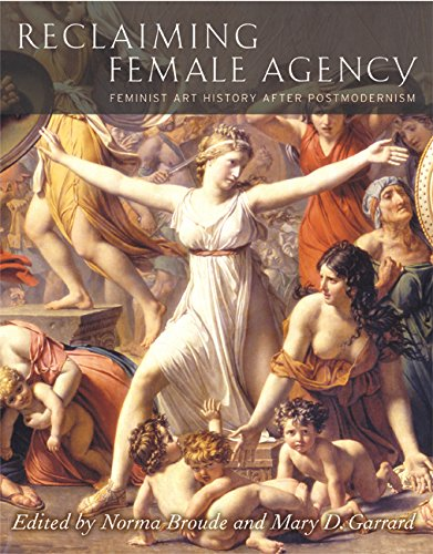 9780520242517: Reclaiming Female Agency: Feminist Art History After Postmodernism