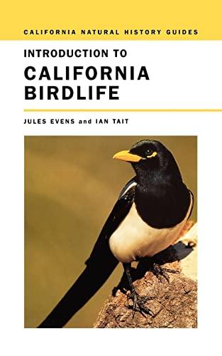 9780520242548: Introduction to California Birdlife (California Natural History Guides)