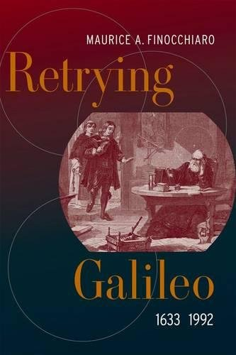 9780520242616: Retrying Galileo, 1633–1992