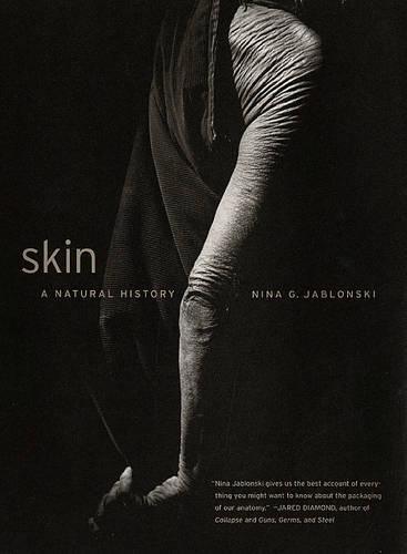 9780520242814: Skin: A Natural History