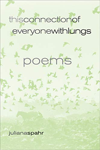 9780520242951: This Connection of Everyone with Lungs: Poems: 15 (New California Poetry)
