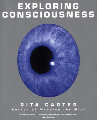 9780520243255: Exploring Consciousness