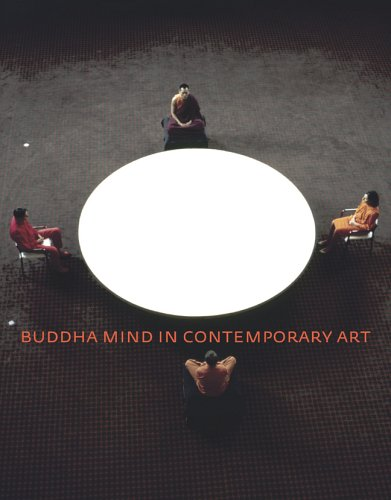 9780520243460: Buddha Mind in Contemporary Art