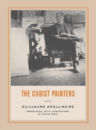 9780520243545: The Cubist Painters (Documents of Twentieth-Century Art)