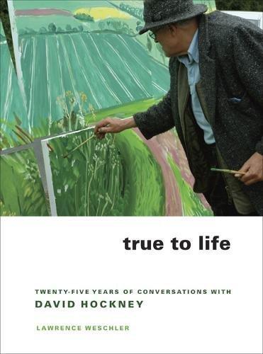 9780520243750: True to Life: Twenty-Five Years of Conversations With David Hockney