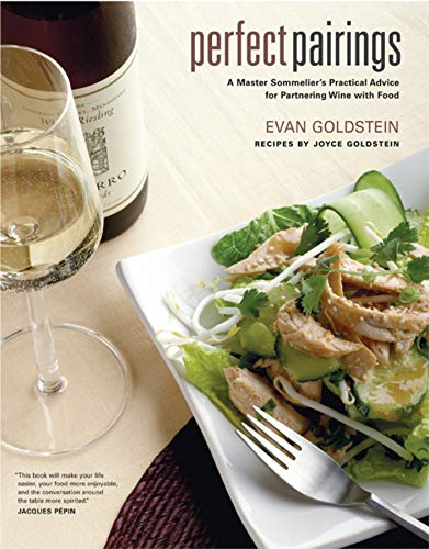 9780520243774: Perfect Pairings: A Master Sommelier's Practical Advice for Partnering Wine with Food