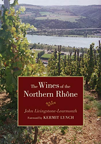9780520244337: The Wines of the Northern Rhône