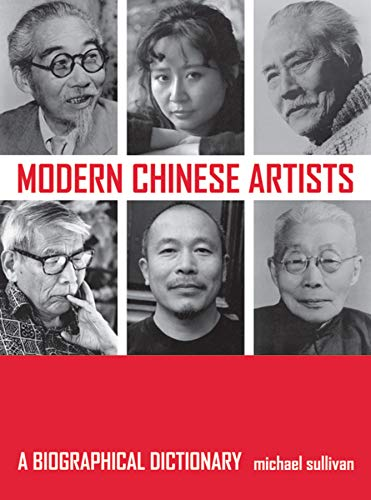 9780520244498: Modern Chinese Artists: A Biographical Dictionary