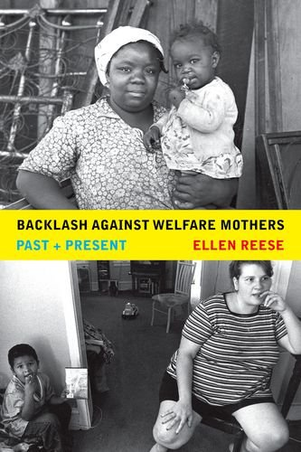 9780520244610: Backlash against Welfare Mothers: Past and Present