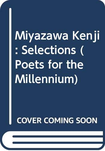 9780520244702: Miyazawa Kenji: Selections (Poets for the Millennium)