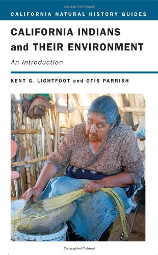 9780520244719: California Indians and Their Environment: An Introduction (California Natural History Guides)