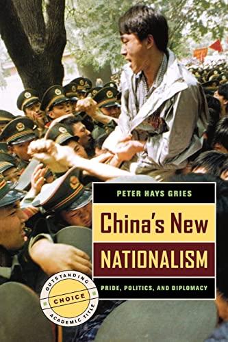 9780520244825: China's New Nationalism: Pride, Politics, and Diplomacy